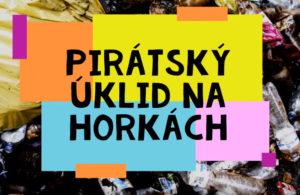 Pirátský úklid Českého Těšína na Horkách v rámci akce ukliďme Česko 2018