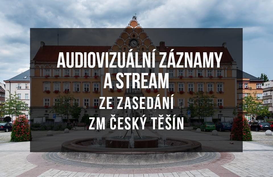 Audiovizuální záznamy a stream ze zasedání ZM Český Těšín