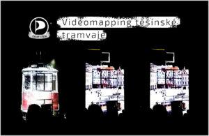 Videomapping těšínské tramvaje