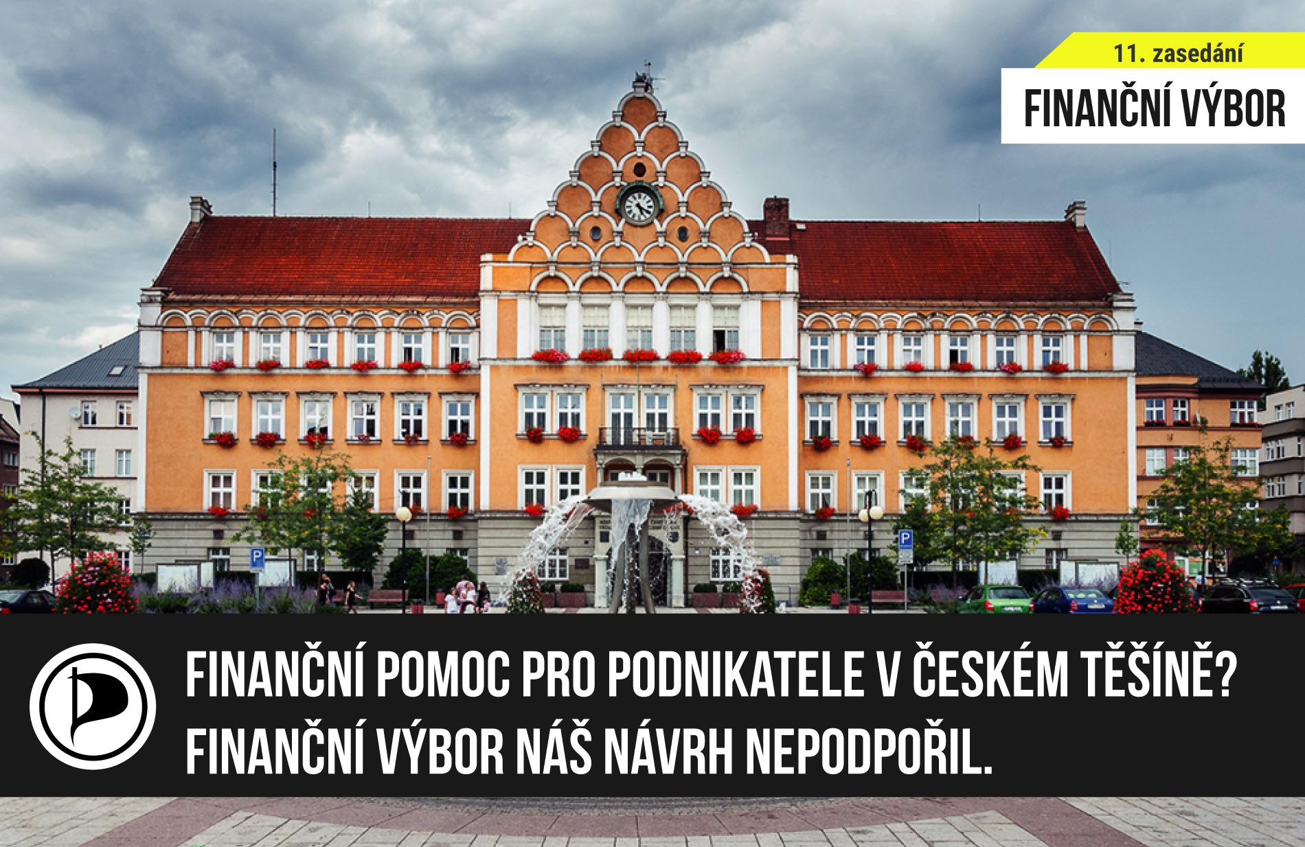 Finanční pomoc pro podnikatele v Českém Těšíně? Finanční výbor náš návrh nepodpořil
